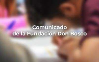 Comunicado de la Fundación Don Bosco a todas las personas que la conforman