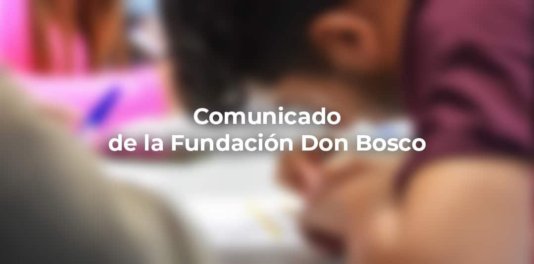 Comunicado de la Fundación Don Bosco ante la crisis del COVID-19
