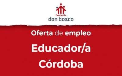 Oferta de empleo: Educador/a para Córdoba